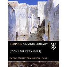 (Monsieur de Camors)
