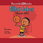 EllRay Jakes Stands Tall: EllRay Jakes, Book 9 | Sally Warner