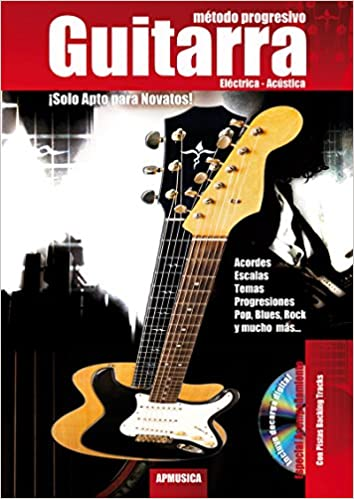 MARTINEZ Paul - Metodo Progresivo para Guitarra Electrica y Acustica (Inc.CD): MARTINEZ Paul: 9788496978614: Amazon.com: Books