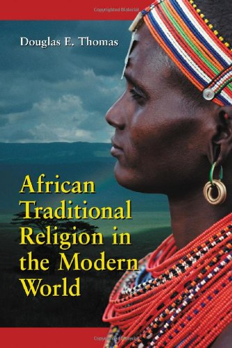 African Traditional Religion In The Modern World: An Introduction