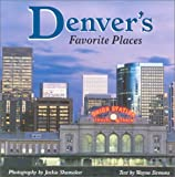 Denver's Favorite Places, Jackie Shumaker, 1565794176