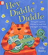 Hey Diddle Diddle; Big Board Book of Nursery Ryhmes: Favourite Nursery Rhymes to Read and Sing Again and Again!