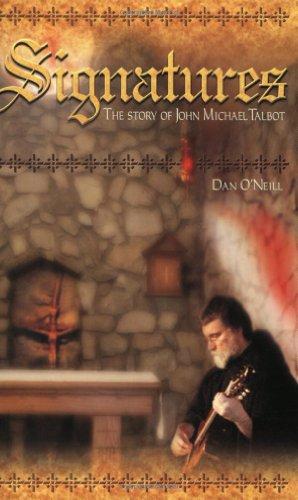 Signatures: The Story of John Michael Talbot