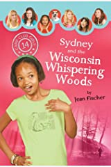 Sydney and the Wisconsin Whispering Woods (Camp Club Girls Book 14) Kindle Edition