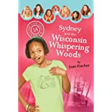 Sydney and the Wisconsin Whispering Woods (Camp Club Girls Book 14)