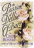 The Passion of Dellie O'Barr, Cindy Bonner, 1565121031