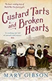 img - for Custard Tarts and Broken Hearts (The Factory Girls) book / textbook / text book