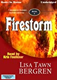 Firestorm by Lisa Tawn Bergren, (Full Circle Series, Book 6) from Books In Motion.com (The Full Circle )