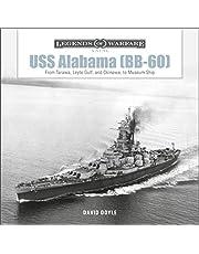 USS Alabama (Bb-60): From Tarawa, Leyte Gulf, and Okinawa, to Museum Ship