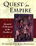 Quest for Empire: Spanish Settlement in the Southwest