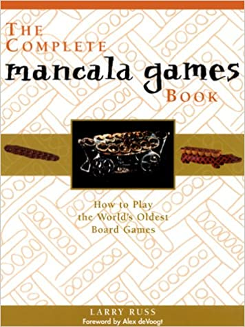 the complete mancala games book how to play the world s oldest