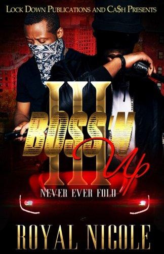 Boss'N Up 3: Never Ever Fold (Volume 3)