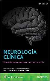 Neurología clínica: Revisión integral para la certificación