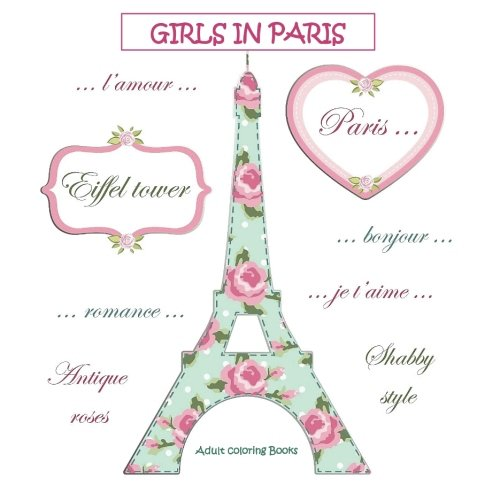 Girls in Paris: Adult Coloring Books Travel in all Departments; Adult coloring Books Paris in all D; Coloring Books for Adults Best Sellers for Women ... Egg Stuffers in al; Easter Egg Fillers in al