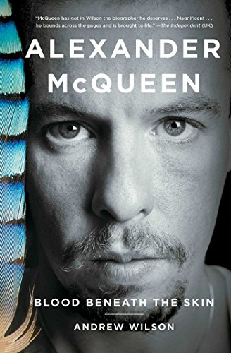 Alexander McQueen: Blood Beneath the - Lee Mcqueen Designer