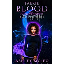 Faerie Blood (Fanged Fae Series Book 2)