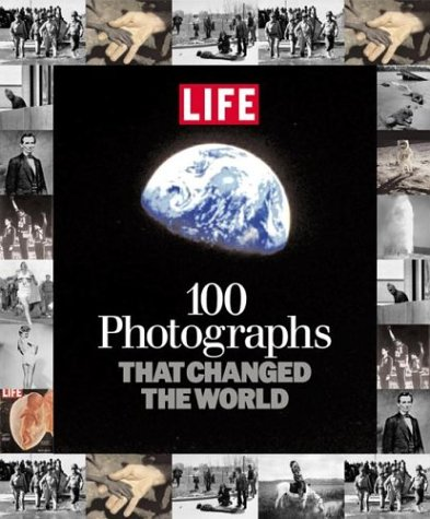 (100 Photographs That Changed the World)