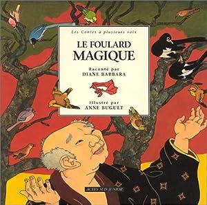 """Afficher """"Le Foulard magique"""""""