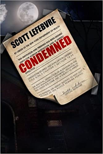 Condemned: Scott Lefebvre: 9781495477188: Amazon.com: Books