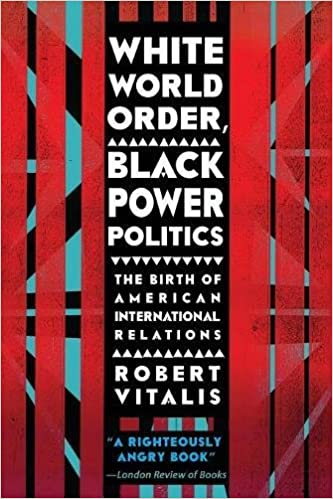 White World Order, Black Power Politics: The Birth of American