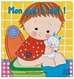Mon pot à moi ! : Un livre à volets pour apprendre à devenir propre