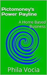 Pictomoney's Power Payline: A Home Based Business