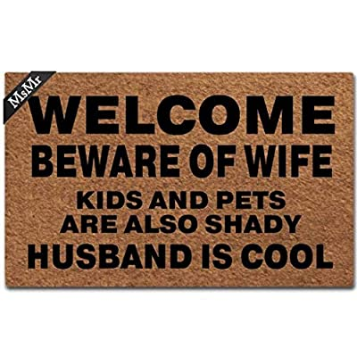 """MsMr Doormat Entrance Floor Mat Funny Door Mat Welcome Beware of Wife Kids and Pets are Also Shady Husband is Cool Non-Slip Doormat Machine Washable Non-Woven Fabric Top 23.6""""X15.7"""""""