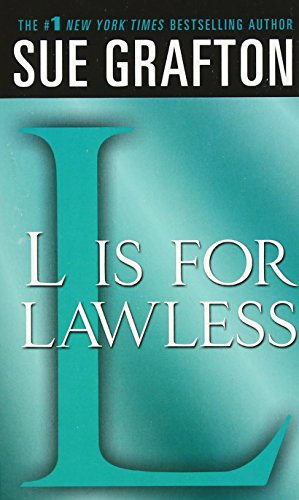 L is for Lawless: A Kinsey Millhone Novel (Kinsey Millhone Alphabet Mysteries)