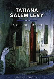 La clé de Smyrne : roman, Salem Levy, Tatiana