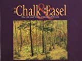 The Chalk and the Easel, Max L. Foran, 1552380254