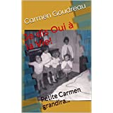 Je dis Oui à la Vie!: Petite Carmen grandira...Tome 1 (French Edition)