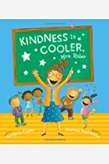 Kindness Is Cooler, Mrs. Ruler Hardcover