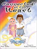 Connected at the Heart, Steve Tiller, 0970459726