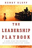img - for Leadership Playbook, The: A Game Plan for Becoming an Effective Christian Leader book / textbook / text book