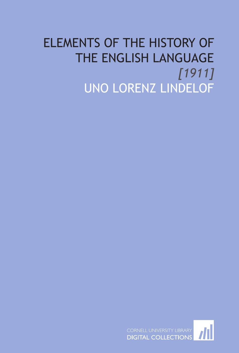 Elements of the History of the English Language: [1911] ebook