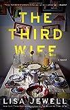 """The Third Wife A Novel"" av Lisa Jewell"