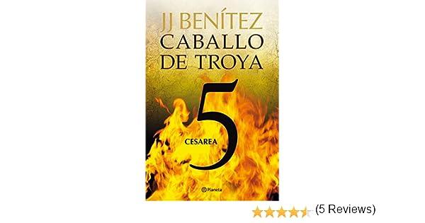 Cesarea. Caballo de Troya 5 eBook: J. J. Benítez: Amazon.es ...