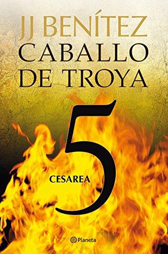 Descargar Libro Cesarea. Caballo De Troya 5 J. J. Benítez