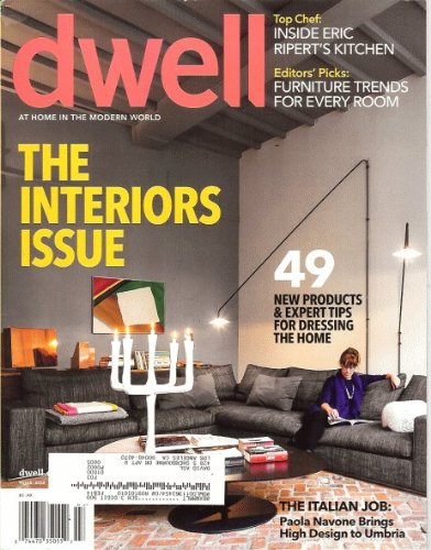 Dwell 2013 March - The Interior Issue
