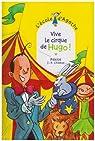 L'Ecole d'Agathe, Tome 42 : Vive le cirque de Hugo ! par Pakita