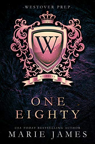 One Eighty (Westover Prep Book 1) by [James, Marie]