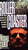 Roller-Coaster, Michael Gilbert, 0786702206