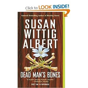 Dead Man's Bones (China Bayles Mystery) Susan Albert