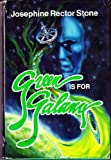 Green Is for Galanx, Josephine R. Stone, 0689307373
