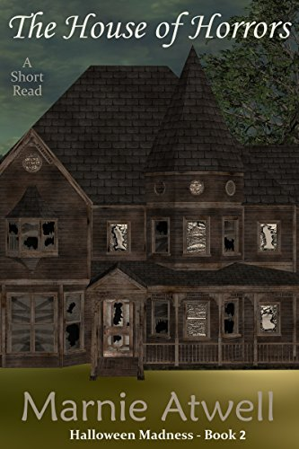 The House of Horrors (Halloween Madness Book 2)]()