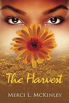 The Harvest by [McKinley, Merci]