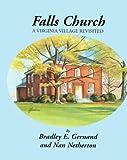 Falls Church, Bradley E. Gernand and Nan Netherton, 157864111X