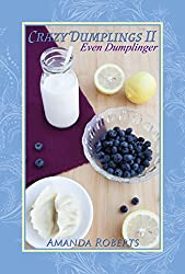 Crazy Dumplings II: Even Dumplinger: Volume 2
