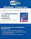 Administrative Medical Assisting Online to Accompany Kinn's Administrative Medical Assistant, Young, Alexandra Patricia, 0721602746