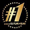 DJ FUMI★YEAH! / #1 mixed by DJ FUMI★YEAH!の商品画像